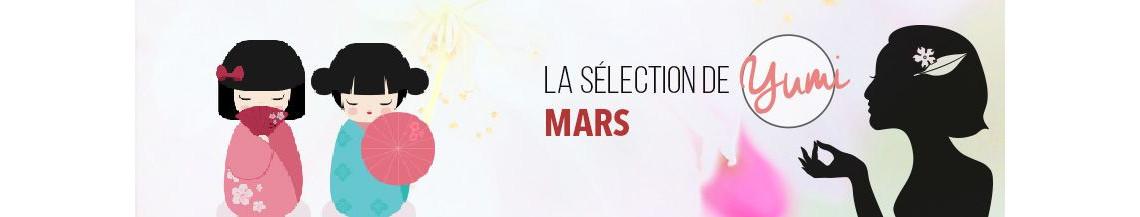 La Sélection de Mars 2018 par Yumi !