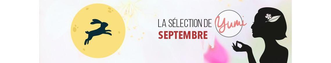 La Sélection de Septembre 2018 par Yumi !