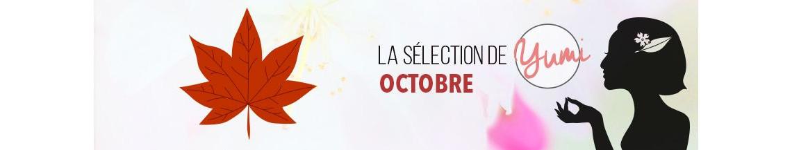 La Sélection d'Octobre 2018 par Yumi !