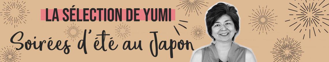 La Sélection de Yumi du mois d'Août !